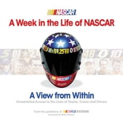 A Week in the Life of NASCAR: A View from Within ebook by France, Brian