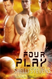 Four Play ebook by Shelli Stevens