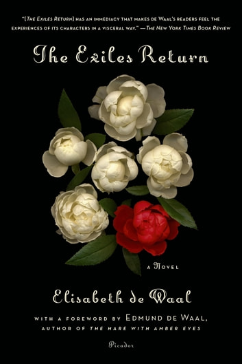 The Exiles Return - A Novel ebook by Elisabeth de Waal