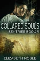 Collared Souls ebook by Elizabeth Noble