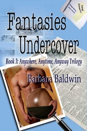 Fantasies Undercover ebook by Barbara Baldwin