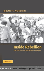 Inside Rebellion ebook by Weinstein,Jeremy M.