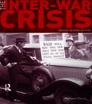 The Inter-War Crisis - Revised 2nd Edition ebook by Richard Overy