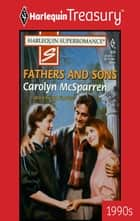 Fathers and Sons ebook by Carolyn McSparren