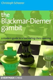 The Blackmar-Diemer Gambit ebook by Christoph Scheerer