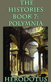 The Histories Book 7: Polymnia ebook by Herodotus