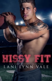 Hissy Fit ebook by Lani Lynn Vale