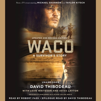 Waco - A Survivor's Story audiobook by David Thibodeau,Leon Whiteson