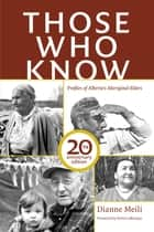 Those Who Know - 20th Anniversary Edition ebook by Dianne Meili