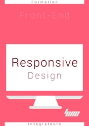 Responsive Design - CSS3 avancé ebook by Cyril Ichti