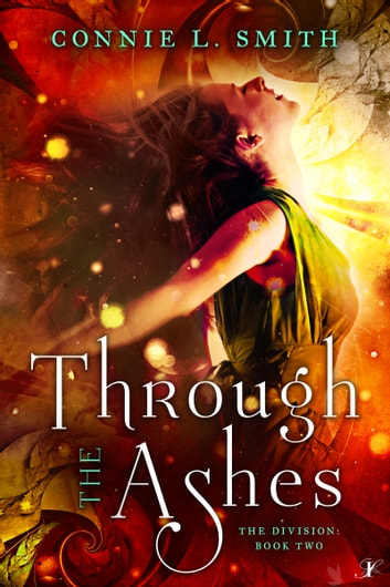 Through the Ashes ebook by Connie L. Smith