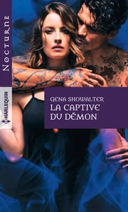 La captive du démon ebook by Gena Showalter