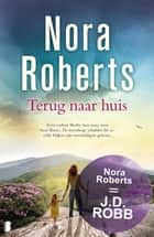 Terug naar huis ebook by Nora Roberts, Fast Forward Translations
