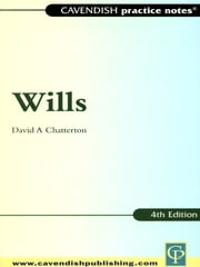 Practice Notes on Wills ebook by David Chatterton