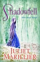 Shadowfell: Shadowfell Book 1 ebook by