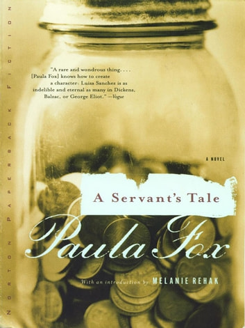 A Servant's Tale: A Novel ebook by Paula Fox