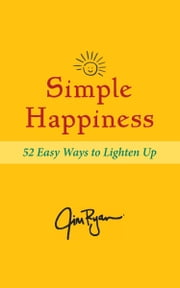 Simple Happiness ebook by Jim Ryan