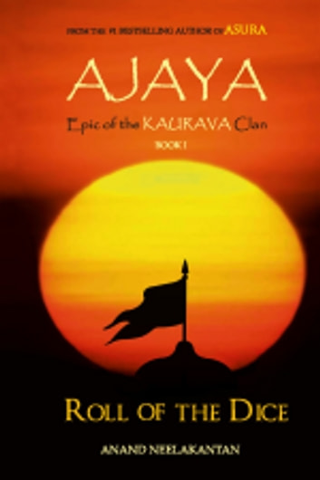 AJAYA ebook by Anand Neelakantan