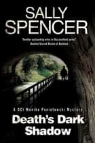 Death's Dark Shadow - A novel of murder in 1970's Yorkshire ebook by Sally Spencer