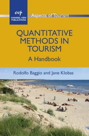 Quantitative Methods in Tourism ebook by Baggio, Rodolfo and Klobas, Jane