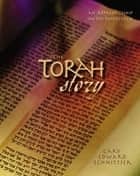 The Torah Story ebook by Gary Edward Schnittjer