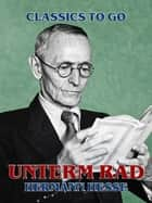 Unterm Rad ebook by Hermann Hesse