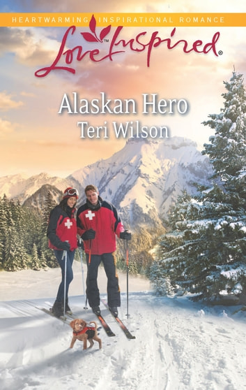 Alaskan Hero ebook by Teri Wilson