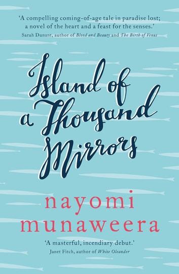 The Island of a Thousand Mirrors ebook by Nayomi Munaweera