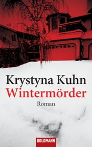 Wintermörder - Roman ebook by Krystyna Kuhn