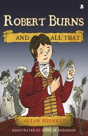 Robert Burns And All That ebook by Allan Burnett,Scoular Anderson