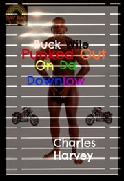 Punk'd Out on Da Downlow ebook by Charles Harvey