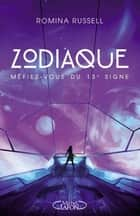 Zodiaque ebook by Romina Russell, Maud Desurvire