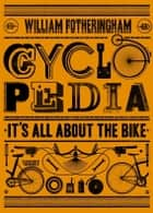 Cyclopedia ebook by William Fotheringham