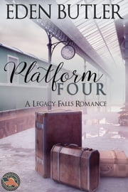 Platform Four ebook by Eden Butler