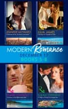 Modern Romance Collection: December Books 5 - 8: A Night of Royal Consequences / Carrying His Scandalous Heir / Christmas at the Tycoon's Command / Innocent in the Billionaire's Bed (Mills & Boon e-Book Collections) ekitaplar by Clare Connelly, Julia James, Jennifer Hayward,...