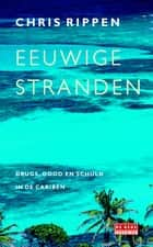 Eeuwige stranden ebook by Chris Rippen