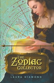 The Zodiac Collector ebook by Laura Diamond