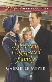 Inherited: Unexpected Family ebook by Gabrielle Meyer
