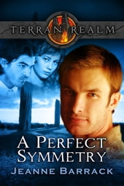 A Perfect Symmetry ebook by Jeanne Barrack