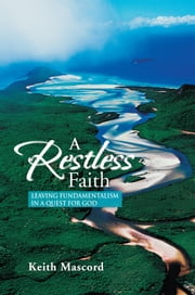A Restless Faith ebook by Keith Mascord
