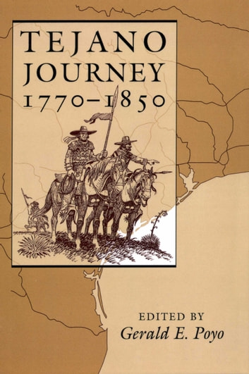 Tejano Journey, 1770-1850 ebook by
