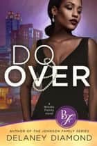 Do Over ebook by Delaney Diamond