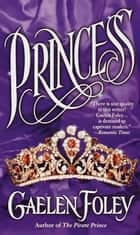 Princess ebook by Gaelen Foley