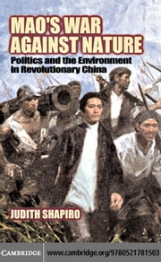 Mao's War Against Nature ebook by Shapiro, Judith
