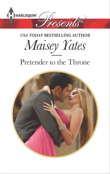 Pretender to the Throne ebook by Maisey Yates