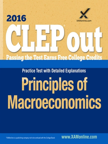 CLEP Principles of Macroeconomics ebook by Sharon A Wynne