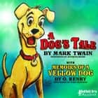A Dog's Tale by Mark Twain audiobook by Mark Twain, O. Henry