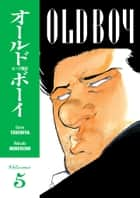 Old Boy Volume 5 ebook by Garon Tsuchiya