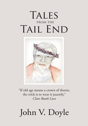 Tales from the Tail End ebook by John V. Doyle