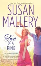 Two of a Kind eBook von Susan Mallery